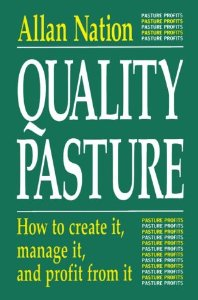 QUALITY PASTURE: HOW TO CREATE IT
